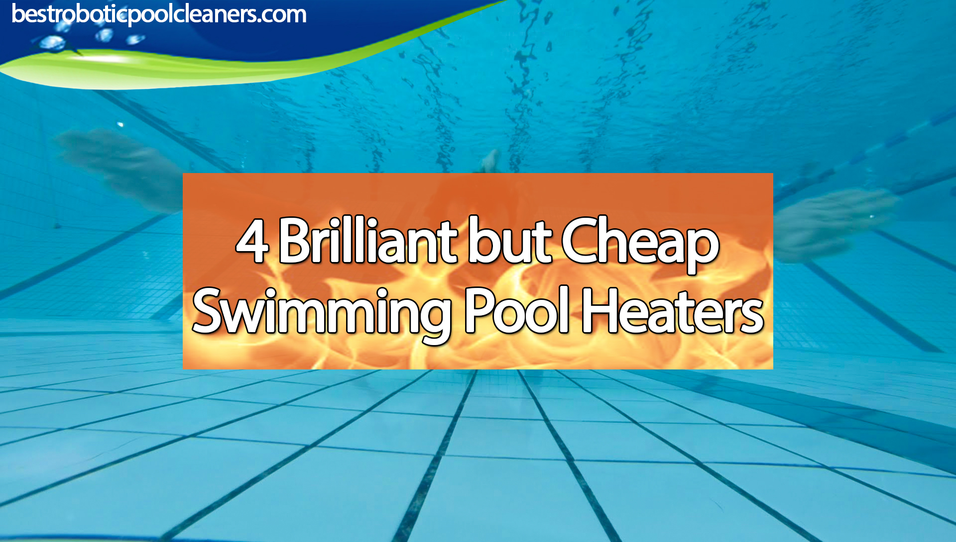 4 brilliant but cheap swimming pool heaters best robotic - How to make a cheap swimming pool ...